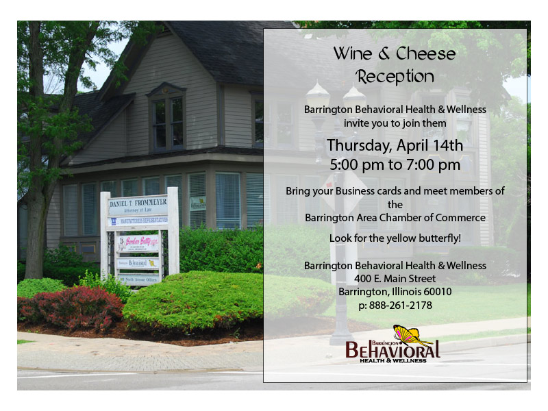 Barrington Behavioral Health & Wellness Chamber Wine & Cheese Reception, April 14, 2016 - 400 East Main Street, Barrington, Illinois 60010