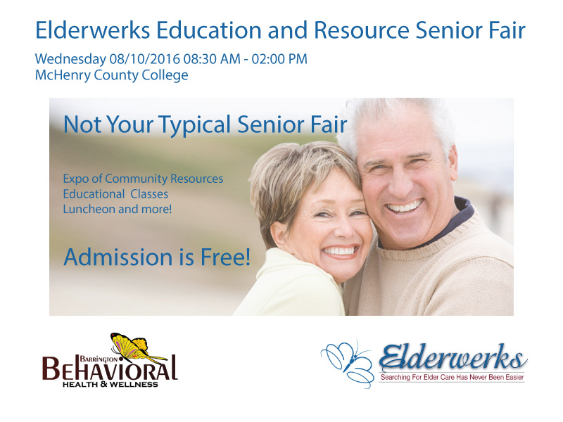 Elderwerks and Barrington Behavioral Health and Wellness present Annual Senior Fair August 10, 2016 at McHenry County College